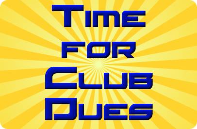 Background Sunburst with large words in blue Time for Club Dues